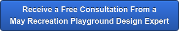 Receive a Free Consultation From a May Recreation Playground Design Expert